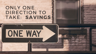 only one direction to take_ savings